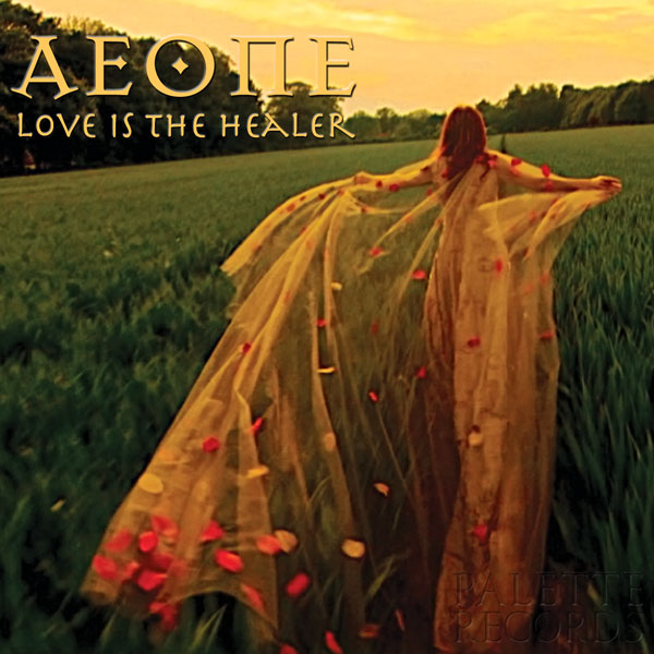 Aeone - Love Is The Healer
