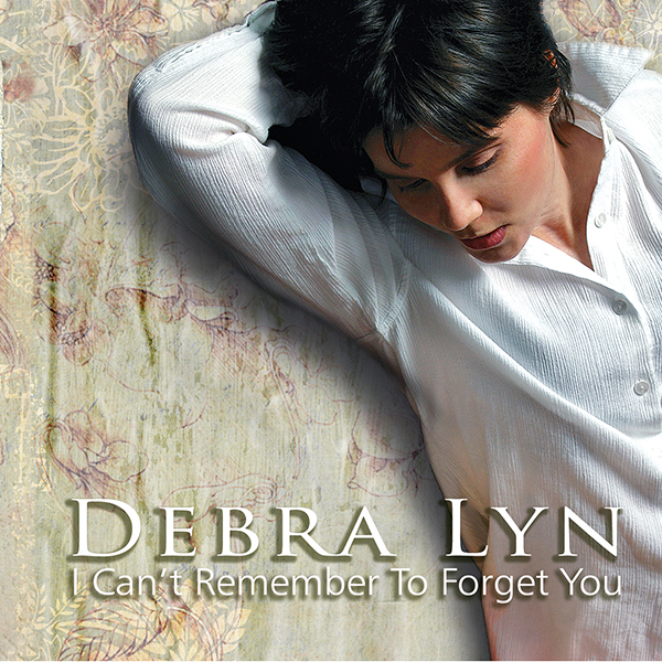 Debra Lyn - I Can't Remember to Forget You CD