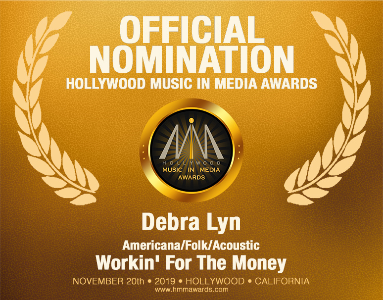 HMMA Nomination: Debra Lyn (Americana-Folk-Acoustic)  Workin' For The Money