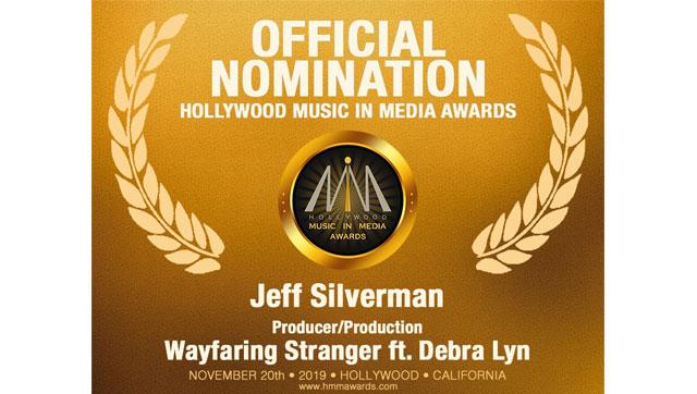 Debra Lyn and Jeff Silverman Nominated for HMMA's 2019 Producer/Production Award – Wayfaring Stranger