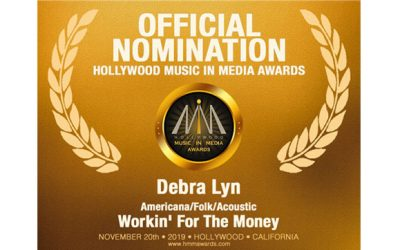 "Debra Lyn's ""Workin' For The Money"" Receives  2019 HMMA Nomination for Americana/Folk/Acoustic"